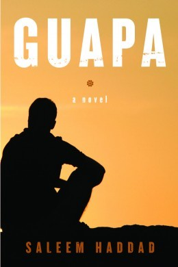 Guapa - a novel by Saleem Haddad